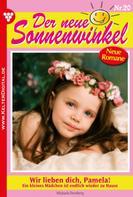 Michaela Dornberg: Der neue Sonnenwinkel 20 – Familienroman ★★★★★