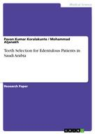 Pavan Kumar Koralakunte: Teeth Selection for Edentulous Patients in Saudi Arabia