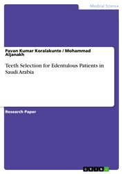 Teeth Selection for Edentulous Patients in Saudi Arabia