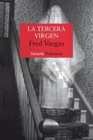 Fred Vargas: La tercera virgen