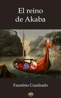 Faustino Cuadrado Valero: El reino de Akaba