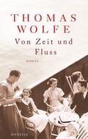 Thomas Wolfe: Von Zeit und Fluss ★★★