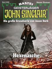 John Sinclair 2229 - Horror-Serie - Hexenasche