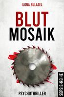 Ilona Bulazel: Blutmosaik ★★★★★