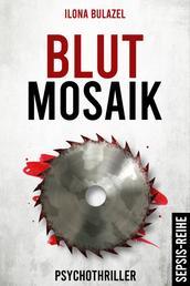 Blutmosaik - Psychothriller