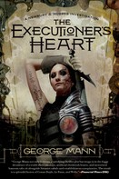 George Mann: The Executioner's Heart ★★★★★