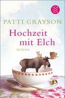 Patti Grayson: Hochzeit mit Elch ★★★★