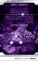 Marc Tannous: Bad Earth 30 - Science-Fiction-Serie ★★★★