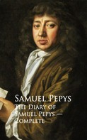 Samuel Pepys: The Diary of Samuel Pepys