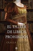 Olalla García: El taller de libros prohibidos