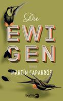 Martín Caparrós: Die Ewigen
