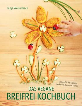 Das vegane Breifrei Kochbuch