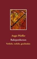 Angie Pfeiffer: Ruhrpottherzen ★★★★