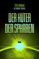 Chris Vandoni: Der Hüter der Sphären ★★★