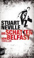 Stuart Neville: Die Schatten von Belfast ★★★★