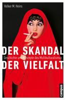 Volker M. Heins: Der Skandal der Vielfalt