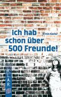Kaster Armin: K.L.A.R. Taschenbuch: Ich hab schon über 500 Freunde ★★★★★