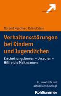 Norbert Myschker: Verhaltensstörungen bei Kindern und Jugendlichen