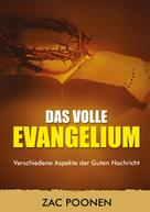 Zac Poonen: Das volle Evangelium