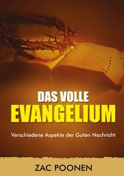 Das volle Evangelium