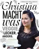Christina Heß: Christina macht was ★★★★