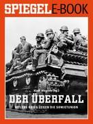 Klaus Wiegrefe: Der Überfall - Hitlers Krieg gegen die Sowjetunion ★★★★