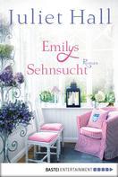 Juliet Hall: Emilys Sehnsucht ★★★★