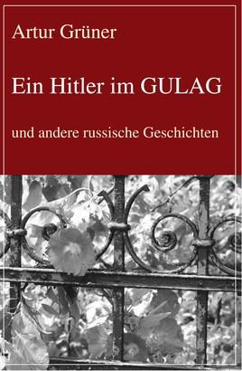 Ein Hitler im GULAG