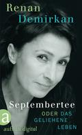 Renan Demirkan: Septembertee oder Das geliehene Leben ★★★★