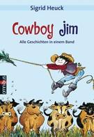 Sigrid Heuck: Cowboy Jim ★★★★