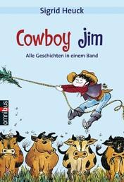 Cowboy Jim - Alle Geschichten in einem Band