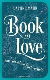 Booklove - Aus Versehen buchverliebt