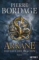 Pierre Bordage: Arkane ★★★★