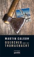 Martin Calsow: Quercher und die Thomasnacht ★★★★