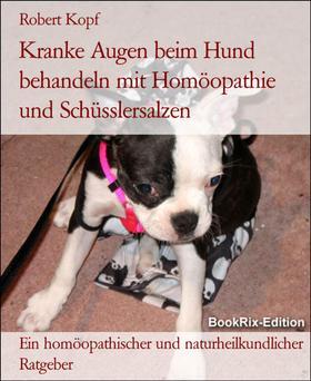Kranke Augen beim Hund behandeln mit Homöopathie und Schüsslersalzen