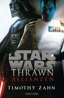 Timothy Zahn: Star Wars™ Thrawn - Allianzen ★★★★