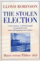 Lloyd Robinson: The Stolen Election