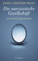 Hans-Joachim Maaz: Die narzisstische Gesellschaft ★★★★
