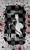 Stephanie Kempin: Alice - Follow the White ★★★