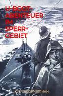 K. E. Selow-Serman: U-Boot-Abenteuer im Sperrgebiet ★★★