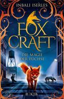 Inbali Iserles: Foxcraft – Die Magie der Füchse ★★★★★