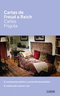 Carles Frigola Serra: Cartas de Freud a Reich