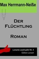 Max Herrmann-Neiße: Der Flüchtling