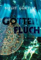 Birgit Gürtler: Götterfluch