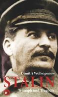 Dimitri Wolkogonow: Stalin ★★★★★