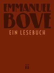 Emmanuel Bove - ein Lesebuch