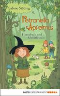Sabine Städing: Petronella Apfelmus - Hexenbuch und Schnüffelnase ★★★★★