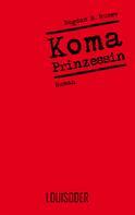 Bogdan B. Rusev: Koma-Prinzessin ★★★