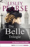 Lesley Pearse: Die Belle Trilogie ★★★★★