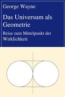 George Wayne: Das Universum als Geometrie